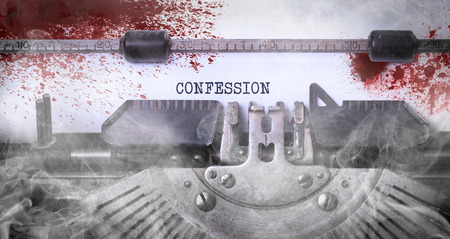 confession: Bloody note - Vintage inscription made by old typewriter, Confession