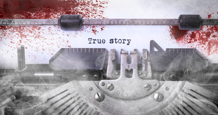 Bloody note - Vintage inscription made by old typewriter, True story