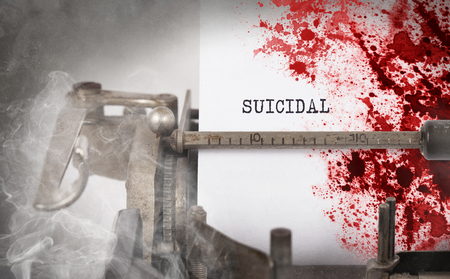 suicidal: Bloody note - Vintage inscription made by old typewriter, Suicidal