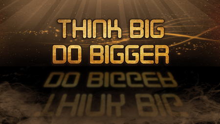 bigger: Gold quote with mystic background - Think big, do bigger Stock Photo
