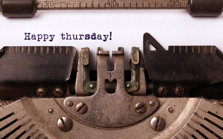 the thursday: Vintage typewriter close-up - Happy Thursday, concept of motivation