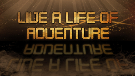 title emotions: Gold quote with mystic background - Live a life of adventure