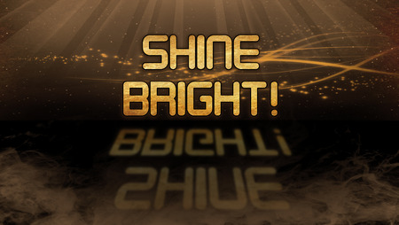 title emotions: Gold quote with mystic background - Shine bright