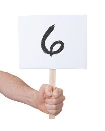 numeracy: Sign with a number, isolated on white - 6 Stock Photo