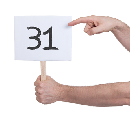 numeracy: Sign with a number, isolated on white - 31 Stock Photo