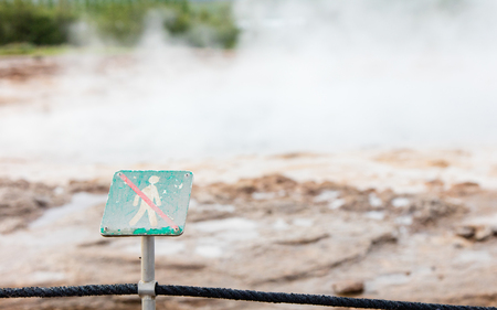 Forbidden to walk over here - Sign in Iceland - Hot water in background
