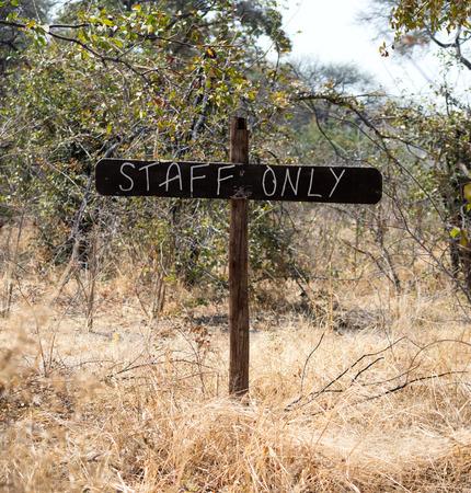 Sign in the Kalahari, staff only - Botswana