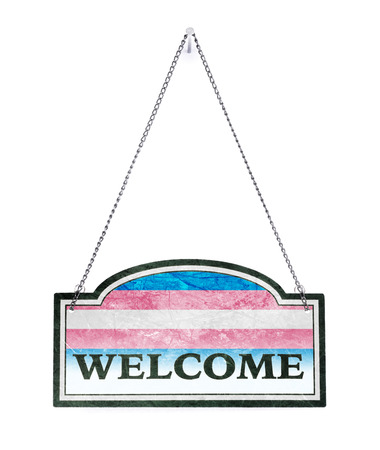 Be welcome! Old metal sign isolated on white - Transgender flag