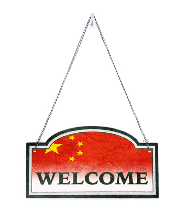 China welcomes you! Old metal sign isolated on white