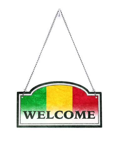 Mali welcomes you! Old metal sign isolated on white