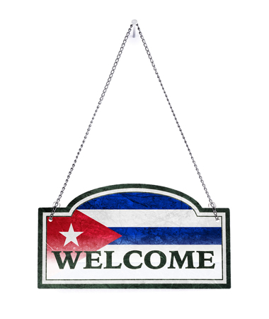 Cuba welcomes you! Old metal sign isolated on white