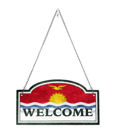 Kiribati welcomes you! Old metal sign isolated on white Stock Photo