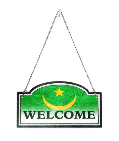 Mauritania welcomes you! Old metal sign isolated on white