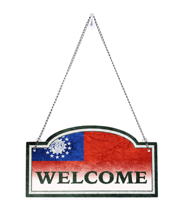 Myanmar welcomes you! Old metal sign isolated on white