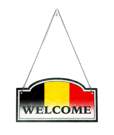Belgium welcomes you! Old metal sign isolated on white