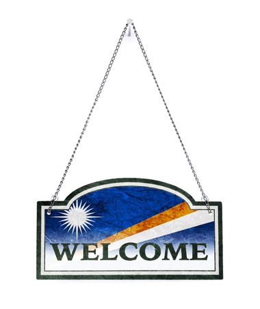 The Marshall Islands welcomes you! Old metal sign isolated on white