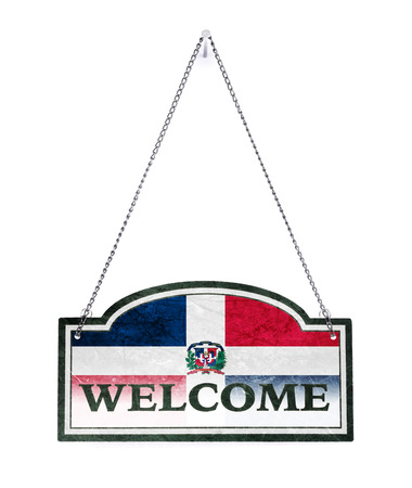 Dominican Republic welcomes you! Old metal sign isolated on white