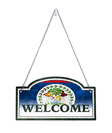 Belize welcomes you! Old metal sign isolated on white