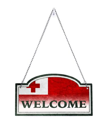 Tonga welcomes you! Old metal sign isolated on white