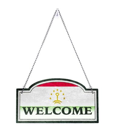 Tajikistan welcomes you! Old metal sign isolated on white