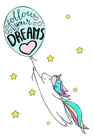 Carino piccolo unicorno e baloon. Segui il testo dei tuoi sogni. Illustrazione vettoriale isolato Vettoriali