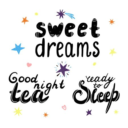 Set of hand-drawn lettering. Sweet dreams, good night tea and ready to sleep lettering with stars on a white background. Foto de archivo - 137131467