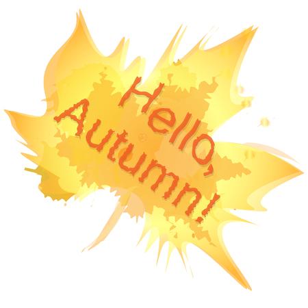 Hello, autumn. The inscription on the background of an orange translucent maple leaf. Imitation of watercolor. Illusztráció