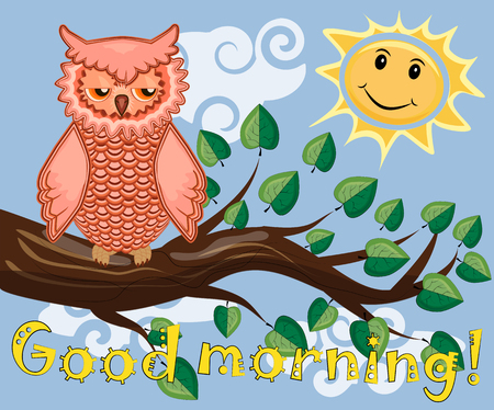 An unhappy, sleepy owl on a tree branch in the morning, the sun shines and smiles. Inscription Good morning. Morning, breakfast.
