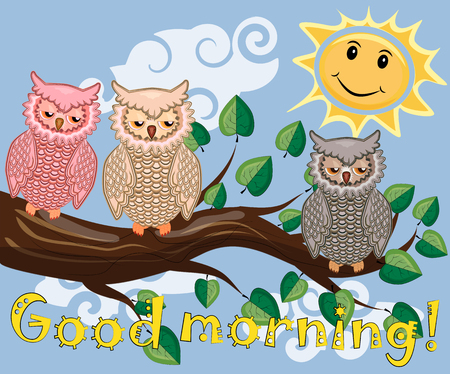 An unhappy, sleepy owl on a tree branch in the morning, the sun shines and smiles. Inscription Good morning. Morning, breakfast Illustration