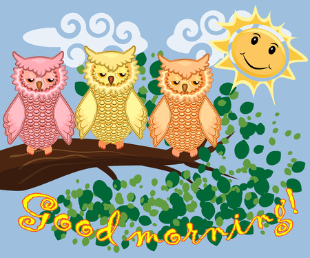 An unhappy, sleepy owl on a tree branch in the morning, the sun shines and smiles. Inscription Good morning.