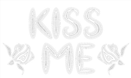 Coloring for adults and children. The inscription Kiss me