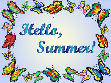 frame from vivid colorful butterflies on blue background. Inscription Hello summer.