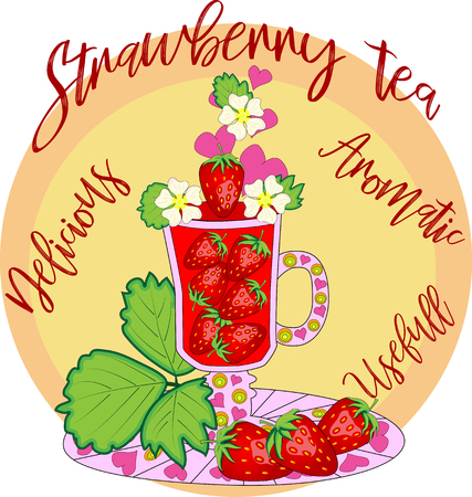 Strawberry tea. Tea cooked with love. A tall glass for mulled wine with strawberry berries, decorated with leaves and flowers, inscriptions about utility