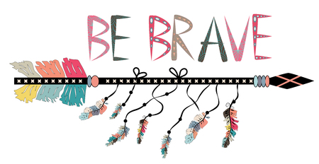 Be brave. Inspirational quote. Modern calligraphy phrase with hand drawn arrows. Lettering in boho style Imagens - 114785523