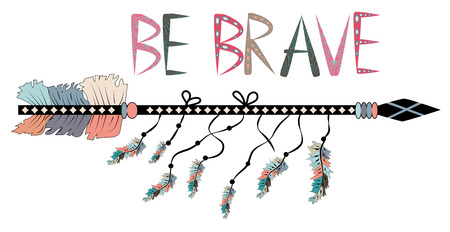 Native american accessory with arrow feathers and lettering be brave