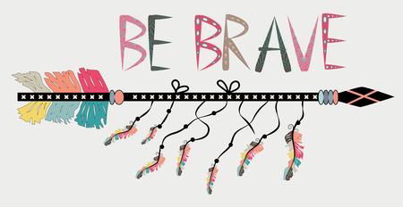 Sei mutig. Inspirierendes Zitat. Moderne Kalligraphiephrase mit handgezeichneten Pfeilen. Schriftzug im Boho-Stil