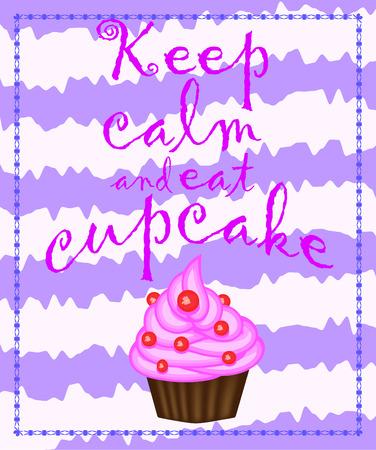 침착하고 컵 케이크 글자를 먹으십시오. 컵케익 포스터.