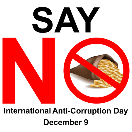International anti-corruption day, say no to corruption United against corruption