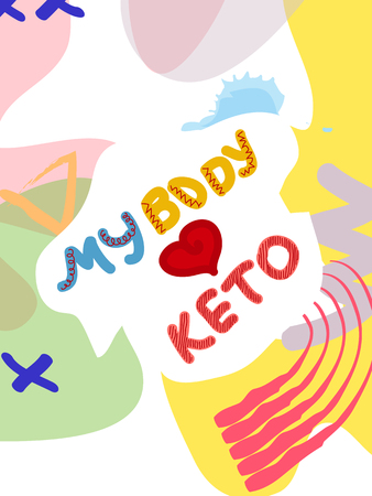 my bode loves keto collage lettering. Ketogenic eating slogan, phrase on memphis background. Healthy nutrition poster, banner design template Illustration