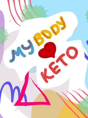 my bode loves keto collage lettering. Ketogenic eating slogan, phrase on memphis background. Healthy nutrition poster, banner design template  イラスト・ベクター素材