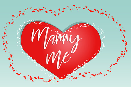 Happy valentines day. Love card. inscription marry me on red heart