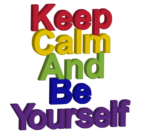 LGBT concept, motivating phrase in the colors of the rainbow. Keep calm and be yourself