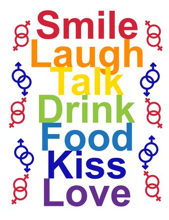 LGBT concept, motivating phrase in the colors of the rainbow. Smile, Laugh, Speak, Drink, Eat, Kiss, Love