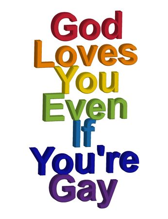 LGBT concept, motivating phrase in the colors of the rainbow. God loves you even if you are gay Ilustrace