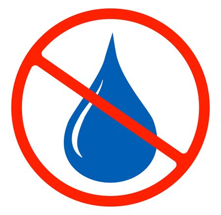 No water resistant, no waterproof or do not drink with drop warning signs flat symbols prohibition icon illustration isolated on white background.Forbidden circle red road ban or stop, Illustration