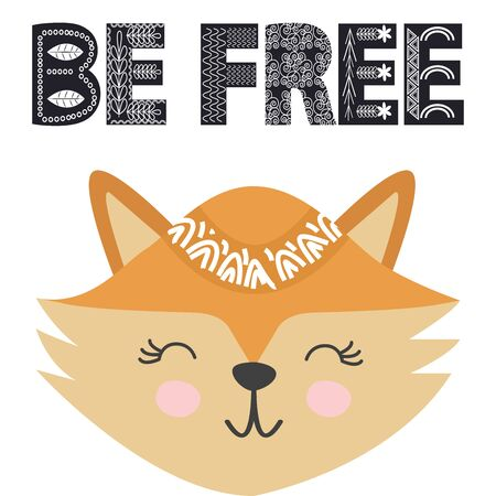 Cute little fox smiling face in scandinavian style. Inscription quote Be Free in ethnic Norman style. Graphic design.