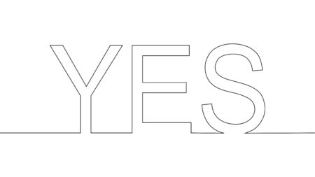 One-line drawing. Continuous line of phrase yes Çizim