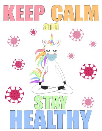 Quarantine. Keep calm and stay healthy. The masked unicorn practices yoga at home. Coronavirus epidemic. Precautions, self-isolation