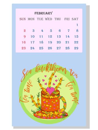 Drinks calendar 2021: with seasonal dessert drawings of various tea, coffee, cocoa. Sea Buckthorn - February. Fruits, berries, cakes, tea, mulled wine. Teas with prescription ingredients. Ilustração