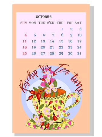 Drinks calendar 2021: with seasonal dessert drawings of various tea, coffee, cocoa. Rosehip - October. Fruits, berries, cakes, tea, mulled wine. Teas with prescription ingredients. Ilustração